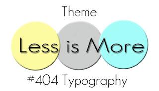 404 Theme Typography