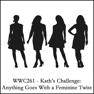 WWC261 - Kath's Challenge Anything Goes With a Feminine Twist
