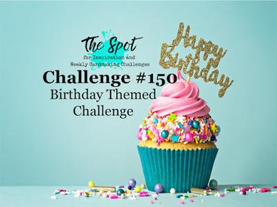 The Spot Challenge #150 Birthday Themed Challenge